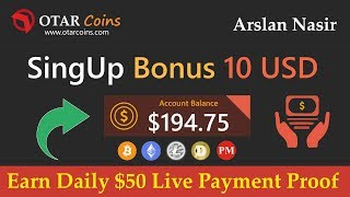 OtarCoins Limited | Earn Free Bitcoin New Mining Site | Earn Daily 50$ Live Payment Proof Urdu Hindi