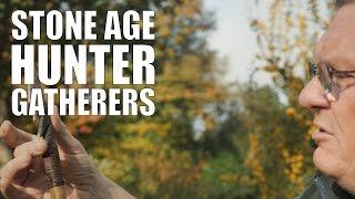 Stone Age Hunter Gatherers