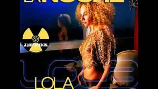 LOLA MORALES LA NOCHE CLUB MIX