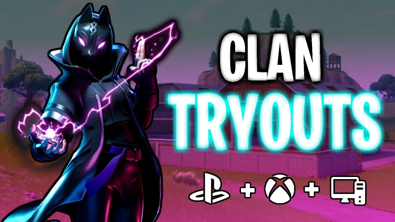 Fortnite Clan Tryouts (Live) (PS4, XBOX, PC ) | 260 subs? | OCE Servers  (READ DESC)g