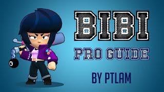 Brawl Stars | Bibi pro guide, tips u0026 trick