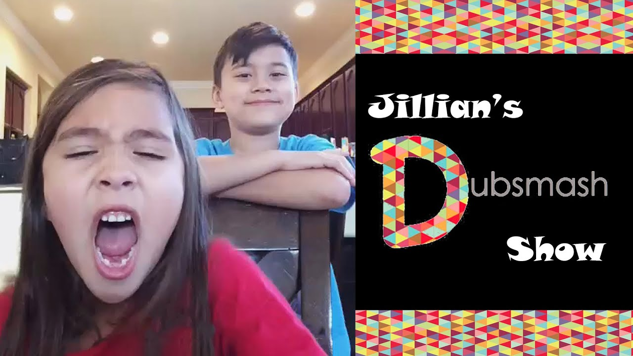 Dubsmash With Jillian Jilliantubehd Lip Sync Compilation