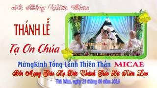 Mừng Kính Tổng Lãnh Thiên Thần MICAE Bổn Mạng Gh Đức Thánh Gx Kiên Lao