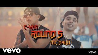 C-kan - Round 5 Ft. Mc Davo  Previo