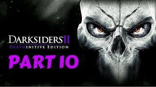 Darksiders II Deathinitive Edition | Part 10 | No Commentary [1080p30 Ultra Settings] #10