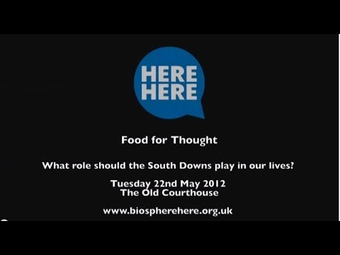 'Food for Thought' public debate on the South Downs and the