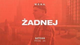 W.E.N.A. - Żadnej x Sztoss prod. 2K