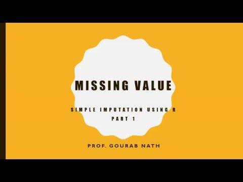 Missing Value - Simple Imputation Using R: Part - 1