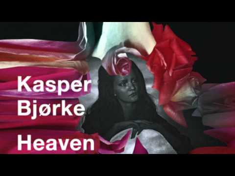 Kasper Bjorke - Heaven (Original Mix)