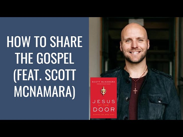 How to Share the Gospel (feat. Scott McNamara) | Shaun Tabatt Show