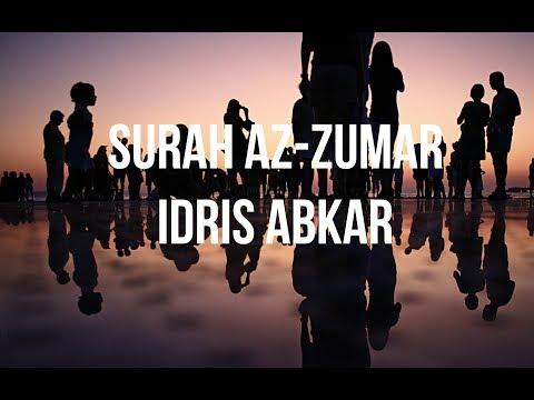 Surah Az-Zumar - Idris Abkar