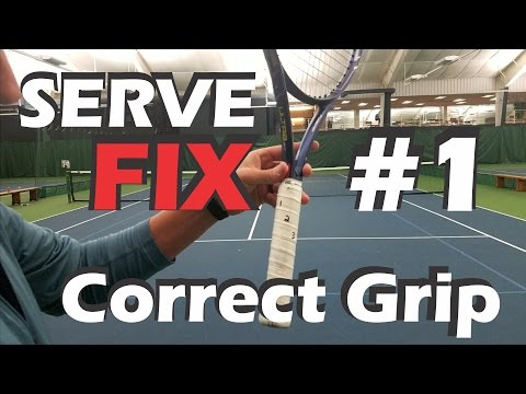 Thumbnail: How To Find The Correct Serve Grip - SERVE FIX #1 - Serving With The Wrong Grip