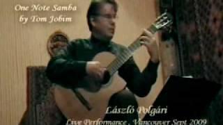 Laszlo Polgari , Um Abraco No Bonfa , Girl from Ipanema , One Note Samba.mp4