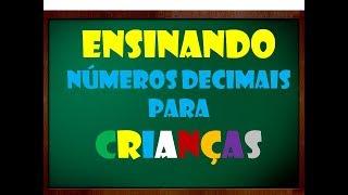 Ensinando números decimais para CRIANÇAS