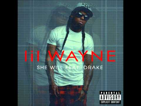 Lil Wayne Feat. Drake - She Will (Official Full Song) (Produced by T-Minus)