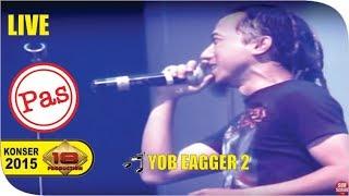 Live Konser ~ Pas Band - Yob Eagger 2 @SUBANG 2015