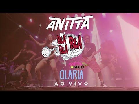 Bla bla bla - Anitta (Os caras do momento) em Olaria