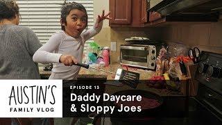 Daddy Daycare & Sloppy Joes | Austin Vlog | HiHo Kids