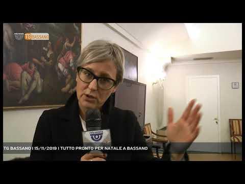 TG BASSANO | 15/11/2019 | TUTTO PRONTO PER NATALE ...