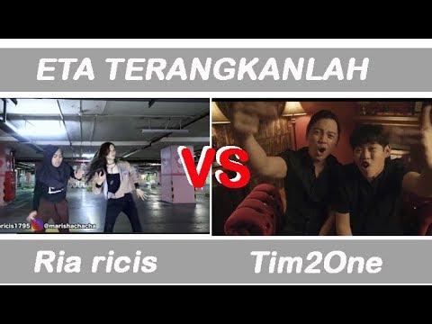 ETA TERANGKANLAH - Ria Ricis VS Tim2One ChandraLiow #yang mana pilihan kamu? Mp3
