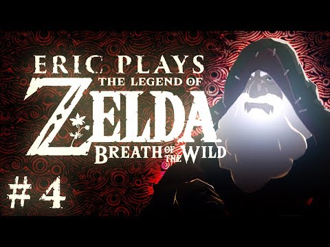 "ERIC PLAYS The Legend of Zelda: Breath of the Wild #4 ""Reign Check"""
