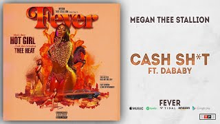 Download Megan Thee Stallion - Cash Shit Ft. DaBaby (Fever) Mp3 and Videos