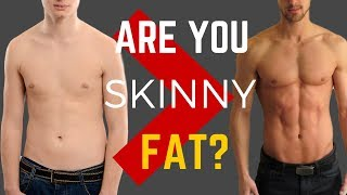 Are you Skinny Fat? | How to Build an Aesthetic LEAN Body!