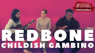 Redbone (Childish Gambino Cover) | MoAnanda ft. Josh McClanahan | #CouchCovers