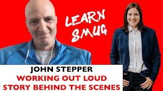 Working out Loud Experience & John Stepper in the interview