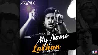 My Name is Lakhan Full Version OUTNOW!!!