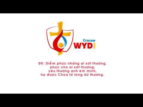 Bài hát chính thức Đại Hội Giới Trẻ Thế Giới Kraków 2016 (Lời Việt)