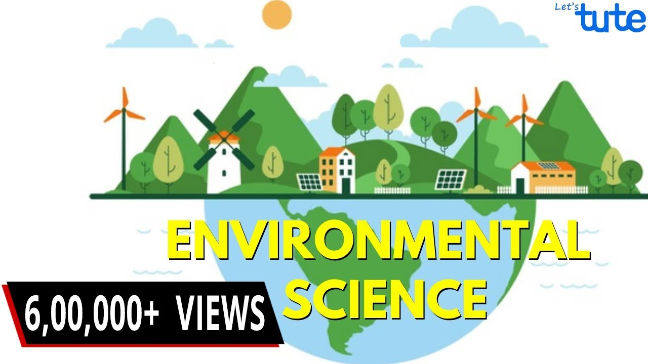 Introduction To Environmental Science Evs Letstute Youtube