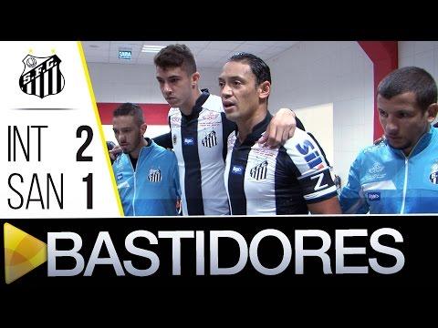 Internacional 2 x 1 Santos | BASTIDORES | Brasileirão (08/09/16)