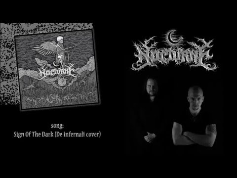NOCTURNE - Sign Of The Dark [De Infernali cover]