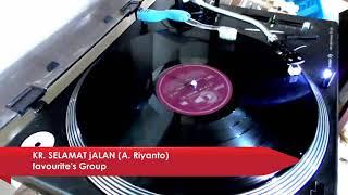 Download Mp3 Kr  Selamat Jalan - Favourites's Group - Vol 1