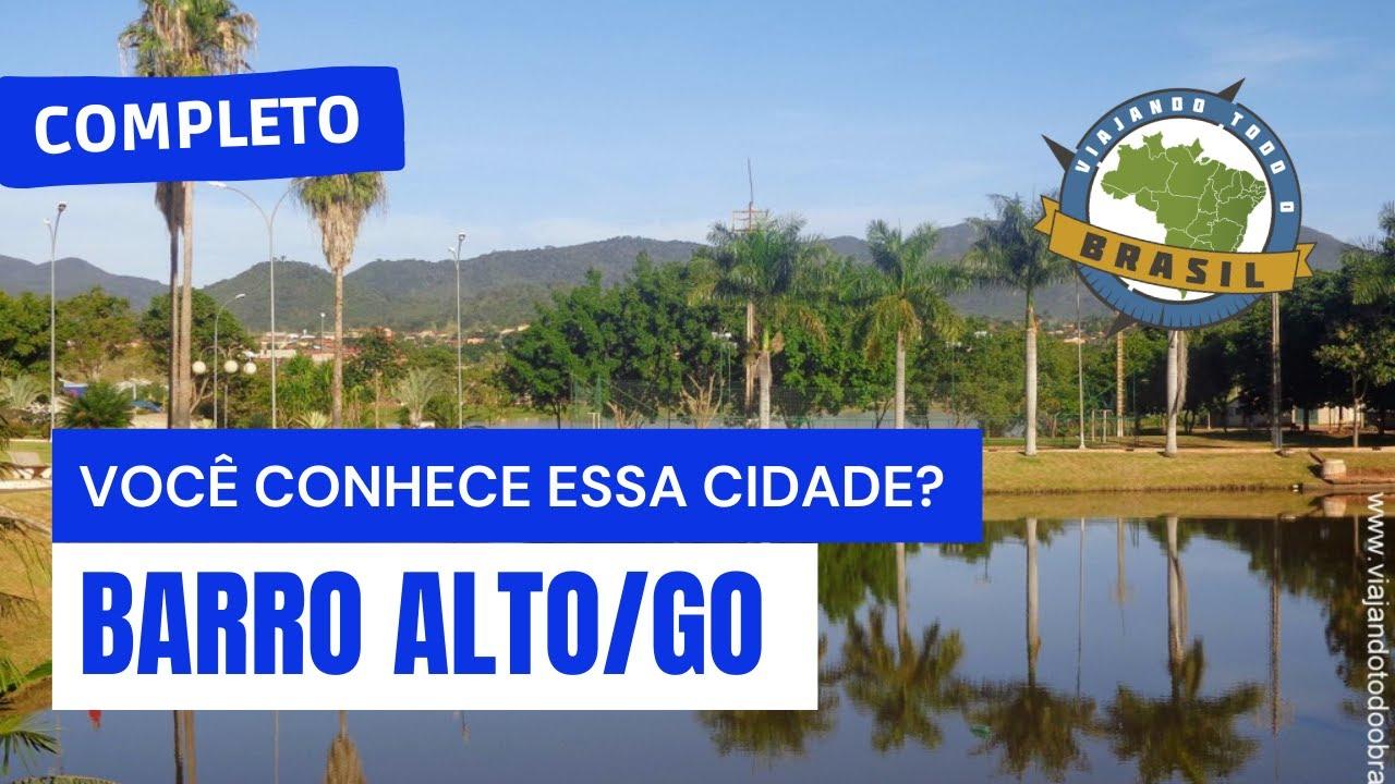 Barro Alto Goiás fonte: i.ytimg.com