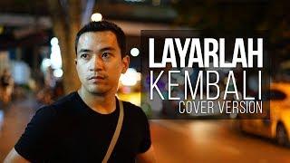 Dayang Nurfaizah - Layarlah Kembali (Pulang OST) (Cover Version)