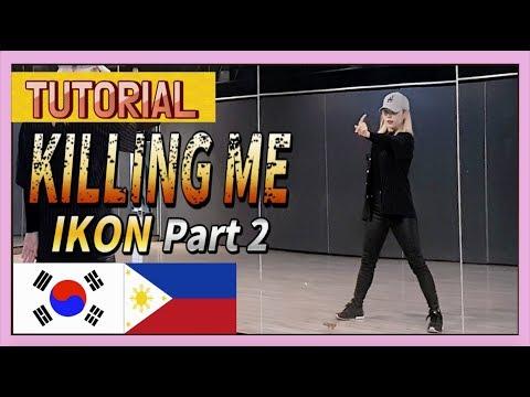 [Eng+Tagalog] IKON - KILLING ME (죽겠다) DANCE TUTORIAL PART 2 (Mirrored & Explanation) // DASURI CHOI