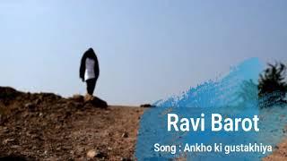 Aankhoki gustankhiya //@Ravi Barot//choreo by Ravi barot//