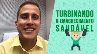 Turbinando o Emagrecimento Saudável | Dr. Juliano Pimentel