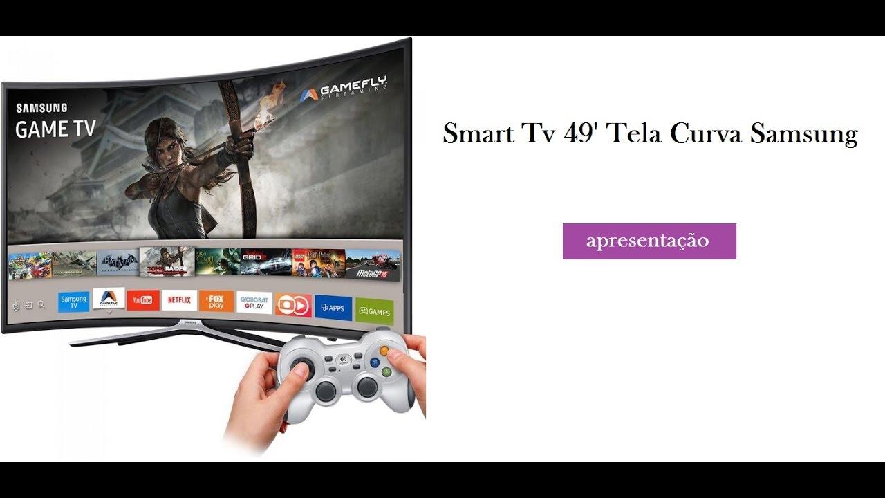 f4b485db7 Smart Tv Game 49  Samsung Tela Curva - YouTube