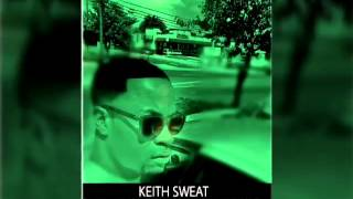Keith Sweat - I WILL NEVER DO ANYTHING TO HURT YOU