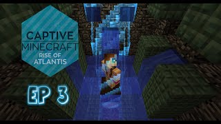 Captive Minecraft III: Rise of Atlantis - Ep3 -