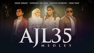 AJL35 Medley - Hannah Delisha, Azmi Saat, Raysha Rizrose & Dean Eiman