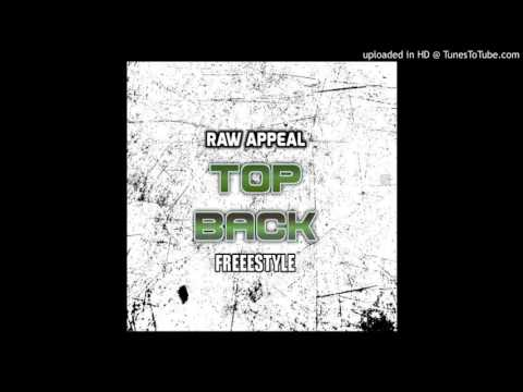 Raw Appeal - Top Back Freestyle