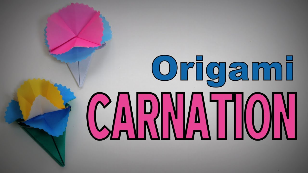 Origami How To Make A Carnation Flower Youtube