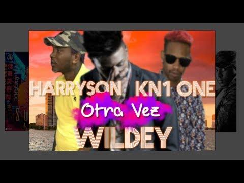 Wildey x Harryson x Kn1 One - Otra Vez
