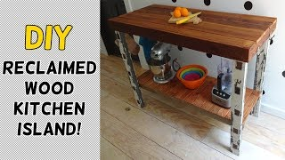 DIY Reclaimed Wood Kitchen Island!