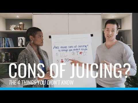Are there Cons of Juicing? 4 Things They Don't Tell You..