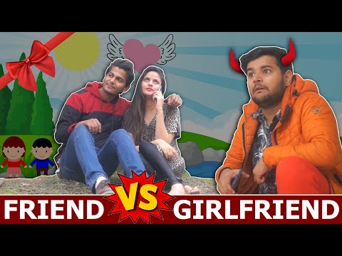 FRIEND VS GIRLFRIEND || NISHANT CHATURVEDI FEAT. VIRAT BENIWAL & NAMRA QADIR